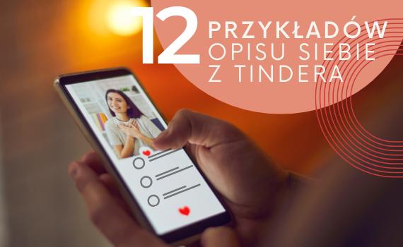 dłoń trzymająca telefon i napis 12 przykładów opisu siebie w Tindera